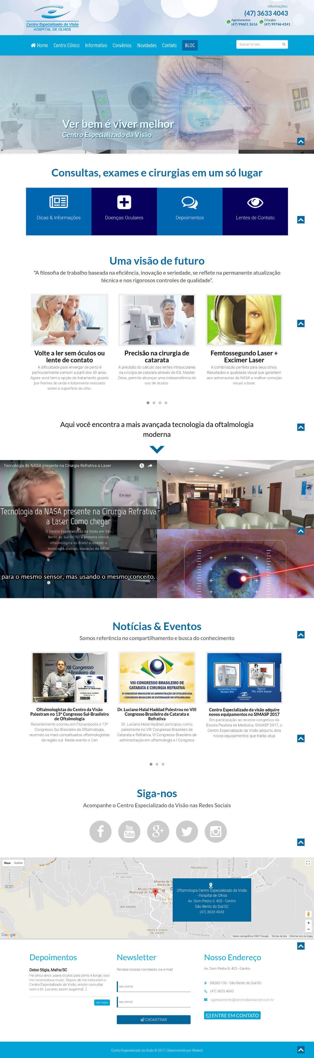 Website institucional de um dos mais tradicionais Hospital de Olhos, Centro Especializado da Visão em São Bento do Sul/SC.